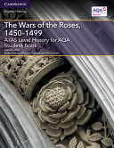A/AS Level History for AQA The Wars of the Roses, 1450–1499 Student Book