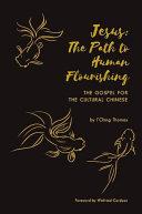 Jesus  The Path to Human Flourishing
