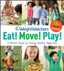 Weight Watchers Eat! Move! Play!