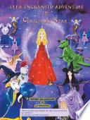 Ella's Enchanted Adventure to Christmas Star