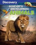 Discovery  Insider s Encyclopedia  Animals