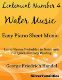 Lentement Number 4 the Water Music Easy Piano Sheet Music Book