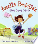 Amelia Bedelia s First Day of School