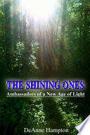 The Shining Ones Ambassadors Of A New Age Of Light