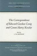 The Correspondence of Edward Gordon Craig and Count Harry Kessler, 1903-1937