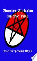 Another Christian Satanic Bible