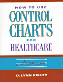 How to Use Control Charts for Healthcare