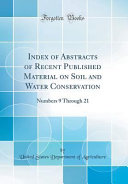 Index of Abstracts of Recent Published Material on Soil and Water Conservation