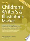 2007 Children's Writer's & Illustrator's Market
