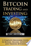Bitcoin Trading and Investing