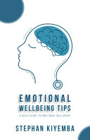 Emotional Wellbeing Tips  A Daily Guide to Emotional Wellbeing