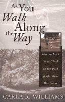 As You Walk Along the Way