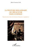 La peinture hollandaise du Siècle d'or dans le roman [Pdf/ePub] eBook