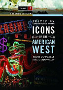 Icons of the American West  The new West