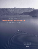 Encyclopedia of Water Politics and the Environment in the United States Book