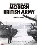 Encyclopaedia of the Modern British Army