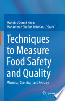 Techniques to Measure Food Safety and Quality Book