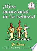 ¡diez Manzanas En La Cabeza! (Ten Apples Up on Top! Spanish Edition)