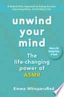 Unwind Your Mind