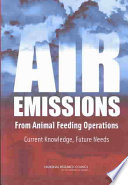 Air Emissions from Animal Feeding Operations  : Current Knowledge, Future Needs