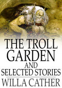 The Troll Garden and Selected Stories Pdf/ePub eBook