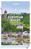 Lonely Planet Cruise Ports European Rivers