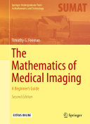 The Mathematics of Medical Imaging