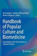 Handbook of Popular Culture and Biomedicine