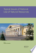 Topical Issues of Rational Use of Natural Resources