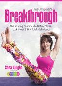 Shea Vaughn s Breakthrough