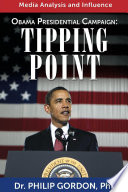 Obama Presidential Campaign:TIPPING POINT
