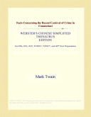 Facts Concerning the Recent Carnival of Crime in Connecticut  Webster s Chinese Simplified Thesaurus Edition