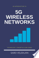 An Introduction to 5G Wireless Networks