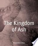 The Kingdom of Ash