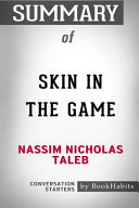 Summary of Skin in the Game by Nassim Nicholas Taleb: Conversation Starters