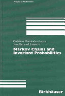 Markov Chains And Invariant Probabilities