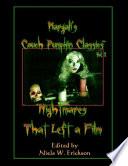 Margali s Couch Pumpkin Classics  Vol  2  Nightmares That Left a Film