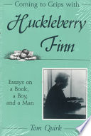 Coming To Grips With Huckleberry Finn