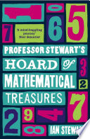 Read Online Professor Stewart's Hoard of Mathematical Treasures For Free