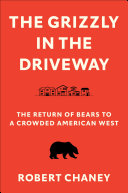 The Grizzly in the Driveway Pdf/ePub eBook