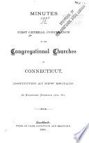 Minutes of the General Conference of the Congregational Churches of Connecticut at the     Annual Meeting Book