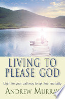 Living To Please God Ebook