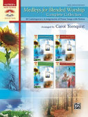 Medleys for Blended Worship, Complete Collection