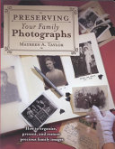 Preserving Your Family Photographs Book