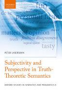 Subjectivity and Perspective in Truth-Theoretic Semantics