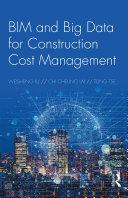 BIM and Big Data for Construction Cost Management [Pdf/ePub] eBook