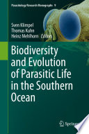 Biodiversity And Evolution Of Parasitic Life In The Southern Ocean