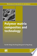Polymer Matrix Composites and Technology