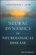 Neural Dynamics of Neurological Disease