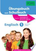 Übungsbuch Zum Schulbuch Englisch 1.